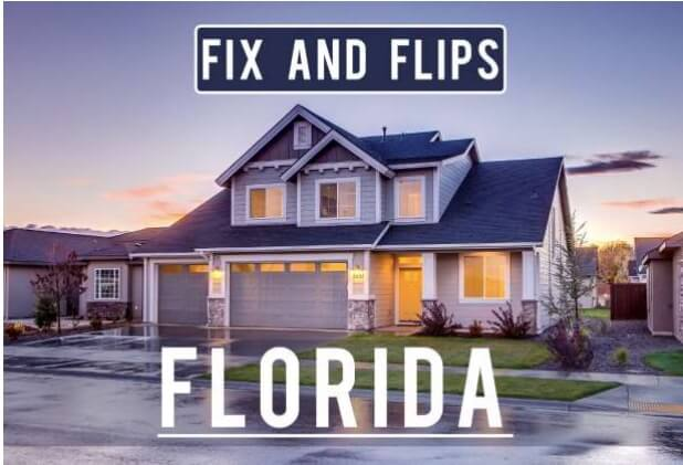 FIX AND FLIP LOAN IN FLORIDA