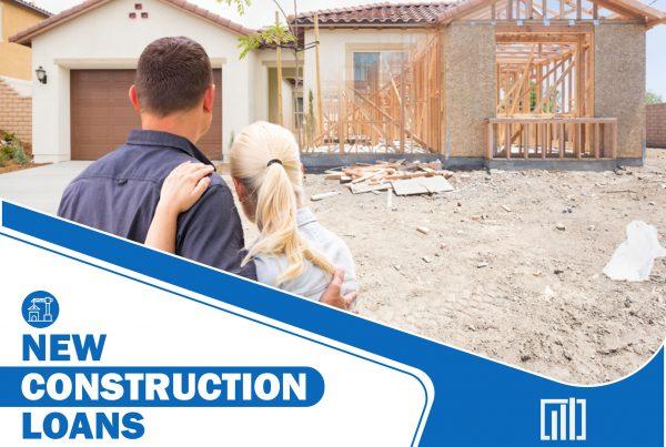 New construction loans